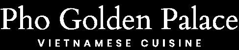Pho Golden Palace Vietnamese Restaurant